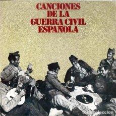 Discos de vinilo: CANCIONES DE LA GUERRA CIVIL ESPAÑOLA (ESPAÑA, 1978). Lote 139233982