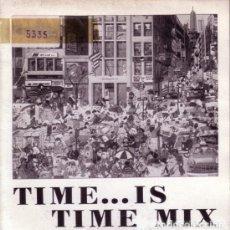 Discos de vinilo: TIME ... IS-TIME-MIX (ESPAÑA, 1987. SINGLE SIDED, PROMO). Lote 139236042