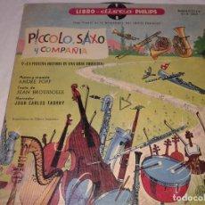 Discos de vinilo: PICCOLO, SAXO Y COMPAÑIA, LIBRO DISCO PHILIPS, 1958. Lote 139246822