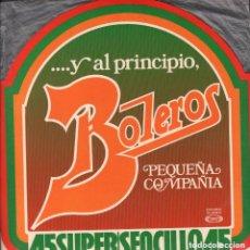 Discos de vinilo: PEQUEÑA COMPAÑIA ... Y AL PRINCIPIO / LP MAXISINGLE RF-6681 . Lote 139257998