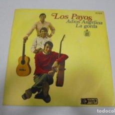 Discos de vinilo: SINGLE. LOS PAYOS. ADIOS ANGELINA / LA GORDA. 1968. HISPAVOX. Lote 139264078