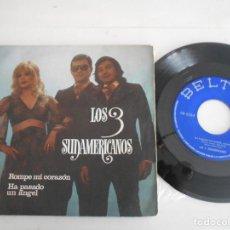 Discos de vinilo: LOS 3 SUDAMERICANOS-SINGLE ROMPE MI CORAZON. Lote 139267098