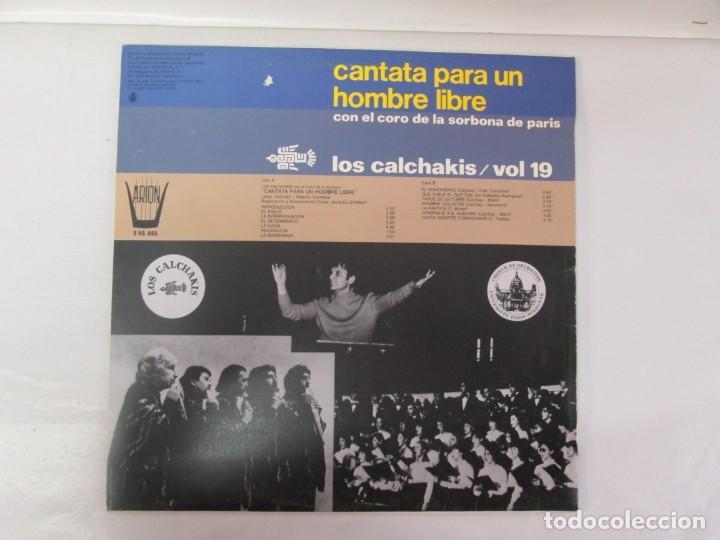 Discos de vinilo: CANTATA PARA UN HOMBRE LIBRE CON EL CORO DE LA SORBONA DE PARIS. LOS CALCHAKIS. LP VINILO - Foto 9 - 139297490