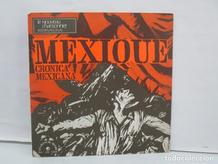MEXIQUE. CRONICA MEXICANA. LE CHANT DU MONDE. JUDITH REYES. LP VINILO. VER FOTOGRAFIAS (Música - Discos de Vinilo - EPs - Étnicas y Músicas del Mundo)