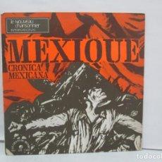 Discos de vinilo: MEXIQUE. CRONICA MEXICANA. LE CHANT DU MONDE. JUDITH REYES. LP VINILO. VER FOTOGRAFIAS. Lote 139297970
