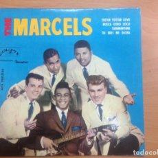 Discos de vinilo: EP THE MARCELS EDITADO EN ESPAÑA DISCOPHON TETTER TOTTER LOVE/BUSCA OTRO LOCO/SUMMERTIME/TU ERES MI . Lote 139306666