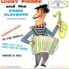 Discos de vinilo: LUCKY PIERRE & THE PARIS PLAYBOYS, SOME OF LES GIRLS – FLEAMARKET MELODY + 3 TEMAS - EP FRANCE 1963. Lote 139314130