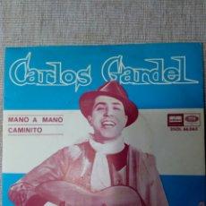Discos de vinilo: CARLOS GARDEL MANO A MANO CAMINITO 45 RPM. Lote 139353073