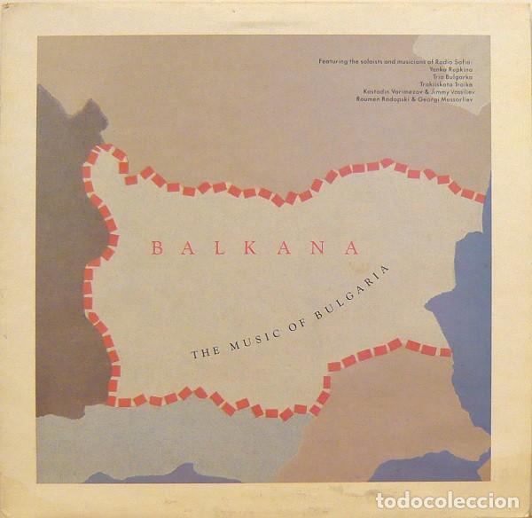 BALKANA: THE MUSIC OF BULGARIA (FRANCE, 1987) (Música - Discos - LP Vinilo - Étnicas y Músicas del Mundo)