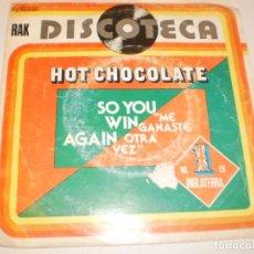 Discos de vinilo: SINGLE HOT CHOCOLAT. SO YOU WIN AGAIN. RAK 1977 SPAIN (PROBADO Y BIEN). Lote 139376782