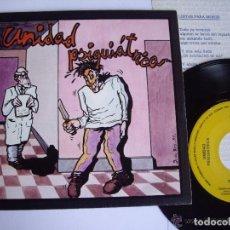 Disques de vinyle: UNIDAD PSIQUIATRICA SG LISTAS PARA MORIR JOYA MOVIDA XIRIVELLA 1985 FARMACIA DE GUARDIA ENCARTE MINT. Lote 193548776