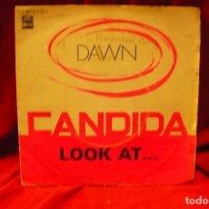 Discos de vinilo: DAWN -- CANDIDA / LOOK AT..., EMI, STATESIDE, 1970. Lote 139380342