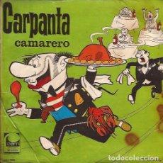 Discos de vinilo: SINGLE-CARPANTA CAMARERO/ZIPI Y ZAPE EN LOS GRANDES ALMACENES CEM 1902 PORTADAS ESCOBAR. Lote 139383578