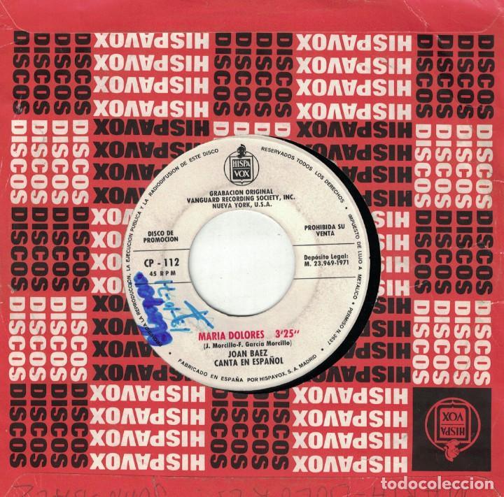 JOAN BAEZ - MARIA DOLORES / LA NOCHE QUE TOMARON DIXIE (SINGLE PROMO ESPAÑOL, HISPAVOX 1971) (Música - Discos - Singles Vinilo - Country y Folk)