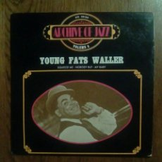 Discos de vinilo: YOUNG FATS WALLER - ARCHIVE OF JAZZ VOLUME 8, BYG RECORDS. FRANCE.. Lote 139421170