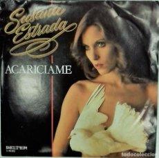 Discos de vinilo: SUSANA ESTRADA – ACARÍCIAME- SG- ED. ESPAÑOLA- 1980. Lote 139441642