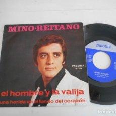 Discos de vinil: MINO REITANO-SINGLE EL HOMBRE Y LA VALIJA. Lote 139442518