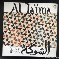 Discos de vinilo: AL JAIMA - SHUKA. Lote 139461698