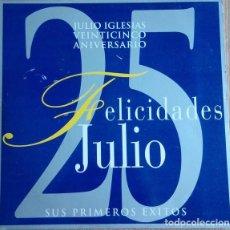 Discos de vinilo: JULIO IGLESIAS ?– VEINTICINCO ANIVERSARIO - FELICIDADES (ESPAÑA, 1992. 2 × VINYL, LP, COMPILATION). Lote 139473362