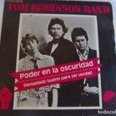 Discos de vinilo: TOM ROBINSON BAND - PODER EN LA OSCURIDAD Y DEMASIADO BUENO PARA SER VERDAD- 1978 EMI. Lote 139479514