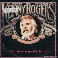 Discos de vinilo: KENNY ROGERS - YOU WERE A GOOD FRIEND / I DON'T NEED YOU (SINGLE PROMO ESPAÑOL, LIBERTY 1983). Lote 139491290