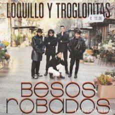 Discos de vinilo: LOQUILLO Y TROGLODITAS - BESOS ROBADOS - SINGLE VINILO MOVIDA MADRILEÑA. Lote 139517082