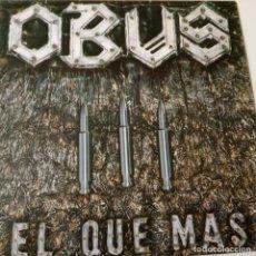 Discos de vinilo: OBUS- EL QUE MAS - SPAIN PROMO SINGLE 1984- COMO NUEVO.. Lote 139518882