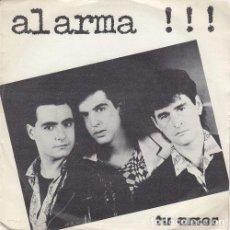 Discos de vinilo: ALARMA - TU AMOR - SINGLE DE VINILO MOVIDA MADRILEÑA MANOLO TENA. Lote 139519542