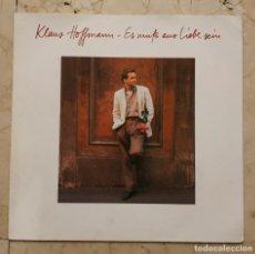Discos de vinilo: LP KLAUS HOFFMANN - ES MUB AUS LIEBE SEIN - VIRGIN 1989. Lote 139529554