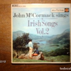 Discos de vinilo: JOHN MC CORMACK - SINGS IRISH SONG VOL 2 - THE ROSE OF TRALEE + SOMEWHERE A VOICES IS CALLING + 2. Lote 139531522