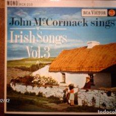 Discos de vinilo: JOHN MC CORMACK - SINGS IRISH SONG VOL 3 + MY LAGAN LOVE + THE ROSARY + MOLLY BRANNIGAN + 1. Lote 139531734