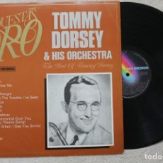 Discos de vinilo: TOMMY DORSEY AND HIS ORCHESTRA THE BEST OF TOMMY DORSEY LP VINYL MADE IN SPAIN 1982. Lote 139544430