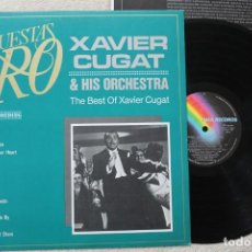 Discos de vinilo: XAVIER CUGAT AND HIS ORCHESTRA THE BEST OF XAVIER CUGAT LP VINYL MADE IN SPAIN 1982. Lote 139544658