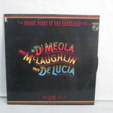 Discos de vinilo: AL DI MEOLA, JHON MCLAUGHLIN, PACO DE LUCIA. FRIDAY NIGHT IN SAN FRANCISCO. LP VINILO. FONOGRAM 1981. Lote 139563334