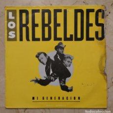 Discos de vinilo: MAXI SINGLE LOS REBELDES - MI GENERACIÓN - EPIC 1988. Lote 139575490
