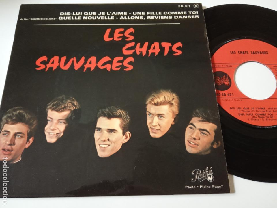 LES CHATS SAUVAGES- DIS LUI QUE JE L´AIME - FRENCH EP 1963 + LENGÜETA- EXC. ESTADO. (Música - Discos de Vinilo - EPs - Pop - Rock Internacional de los 50 y 60)