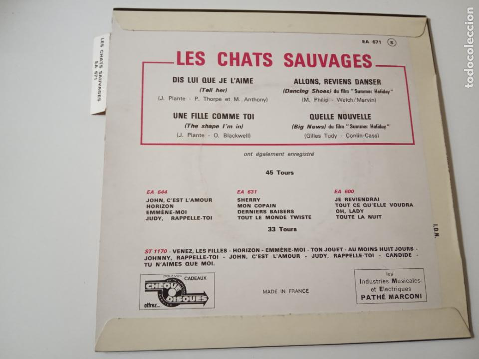 Discos de vinilo: LES CHATS SAUVAGES- DIS LUI QUE JE L´AIME - FRENCH EP 1963 + LENGÜETA- EXC. ESTADO. - Foto 2 - 139600826