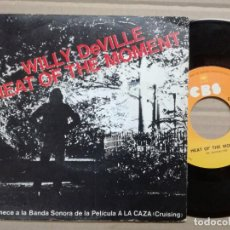 Discos de vinilo: CRUISING-WILLY DE VILLE,HEAT OF DE MONENT.BANDA SONORA A LA CAZA. RARO... Lote 139606026