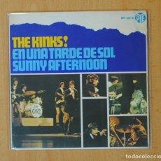 Discos de vinilo: THE KINKS - EN UNA TARDE DE SOL SUNNY AFTERNOON + 3 - EP. Lote 139608969