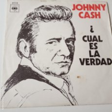 Discos de vinilo: JOHNNY CASH- CUAL ES LA VERDAD (WHAT IS TRUTH)- SPAIN SINGLE 1970- VINILO COMO NUEVO.. Lote 139613178