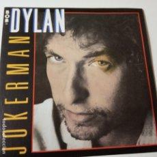 Discos de vinilo: BOB DYLAN- JOKERMAN - SPAIN SINGLE 1983- COMO NUEVO.. Lote 178338340