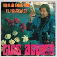 Discos de vinilo: LUIS AGUILÉ. EL FRESCALES. SN-20228 MOVIE PLAY 1969 DISCO. Lote 139624710