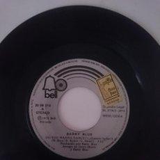 Discos de vinilo: BARRY BLUE --DO YOU WANNA DANCE (QUIERES BAILAR) -DON´T PUT YOUR MONEY ON MY HORSE -AÑO 1973 -REFM1. Lote 139624954