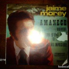 Discos de vinilo: JAIME MOREY - AMANECE + VOLVERA + LA TIERRA ES UNA BOLA DE COLORES + SUEÑO IMPOSIBLE . Lote 139630402