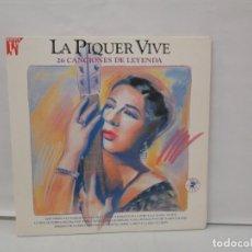 Discos de vinilo: LA PIQUER VIVE. 26 CANCIONES DE LEYENDA. LP VINILO. EMI ODEON. 1991. VER FOTOGRAFIAS ADJUNTAS. Lote 139638370
