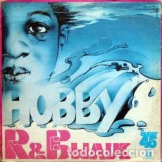 Discos de vinilo: HOBBY - R. & B. WAVE (DISCO MIX) - MAXI-SINGLE NOVOLA SPAIN 1978. Lote 139649318