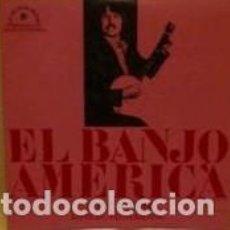 Discos de vinilo: EL BANJO AMERICA STEVE WARING INSTRUMENTAL, CARPETA TRIPLE ABIERTA EDIGSA EDX 74472. Lote 139652710