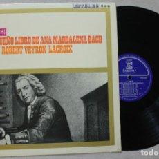 Discos de vinilo: J.S.BACH EL PEQUEÑO LIBRO DE ANA MAGDALENA BACH LP VINYL MADE IN SPAIN 1966. Lote 139665198