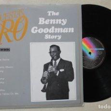 Discos de vinilo: BENNY GOODMAN STORY LP VINYL MADE IN SPAIN 1983. Lote 139666606
