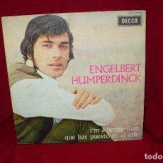 Discos de vinilo: ENGELBERT HUMPERDINCK -- I'M A BETTER MAN / QUE AS PUESTO EN EL CAFE, DECCA, 1969.. Lote 139670310